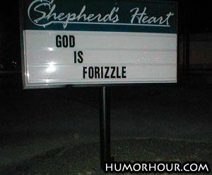 God is forizzle
